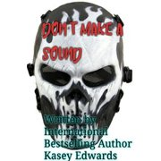 Don't Make A Sound - eBook