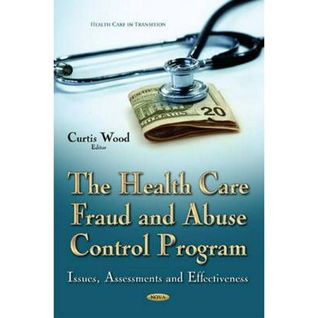 The Health Care Fraud and Abuse Control Program (Health Care in Transition)