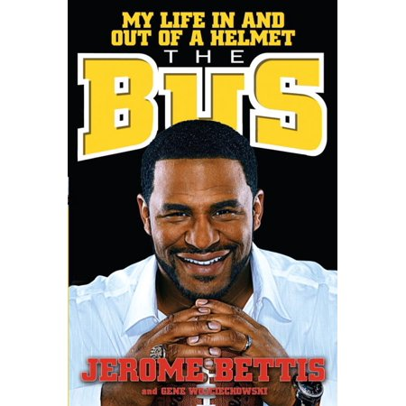 Jerome Bettis Hand Signed (The Bus - eBook )