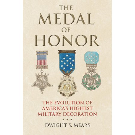 - The Medal of Honor (Hardcover)