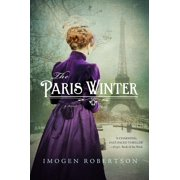 The Paris Winter : A Novel