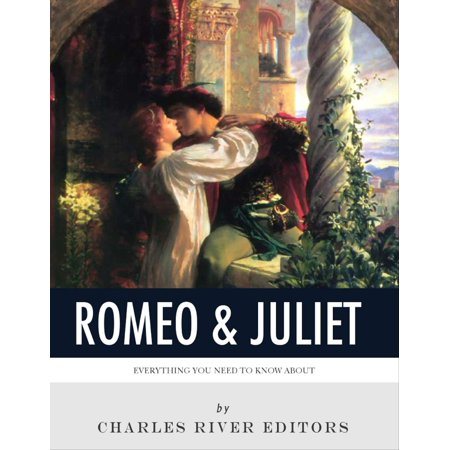 Everything You Need to Know About Romeo & Juliet - (Facts About Juliet From Romeo And Juliet)