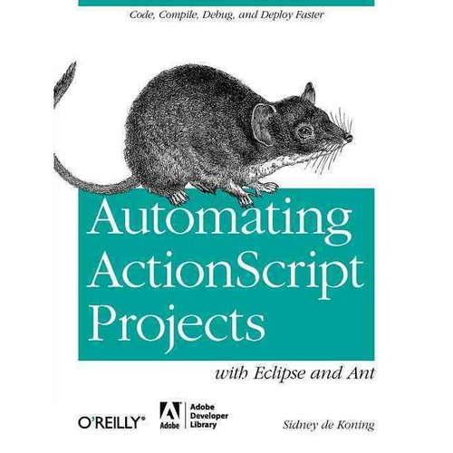 Automating Your ActionScript Projects with Eclipse and Ant