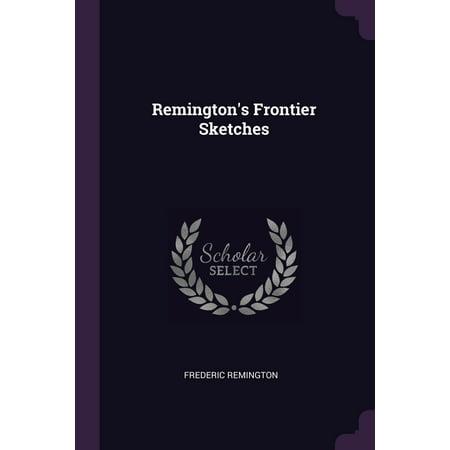 Remington's Frontier Sketches (Paperback)
