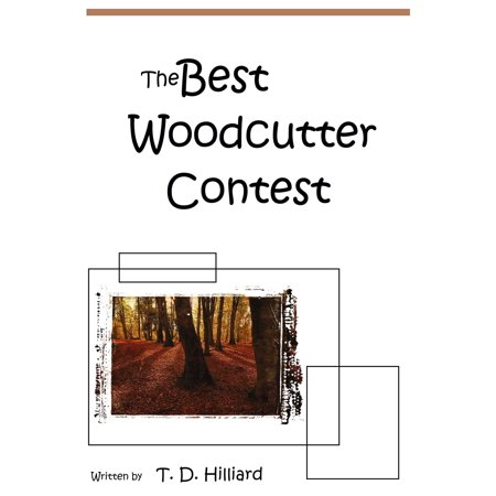 The Best Wood-cutter Contest - eBook