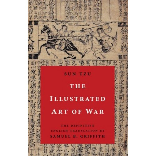 The Illustrated Art of War: The Definitive English Translation by Samuel B. Griffith