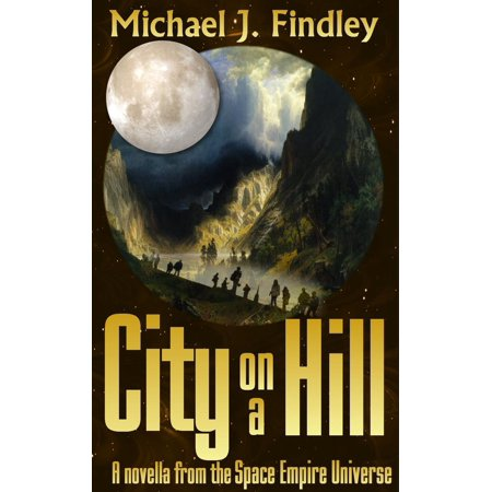 City on a Hill - eBook (City Of Chino Hills Jobs)