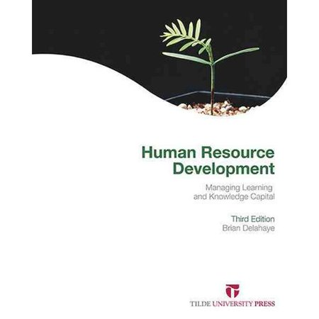 Human Resource Development  Managing Learning And Knowledge Capital