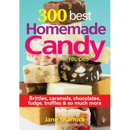 300 Best Homemade Candy Recipes  Brittles  Caramel