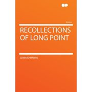 Recollections of Long Point