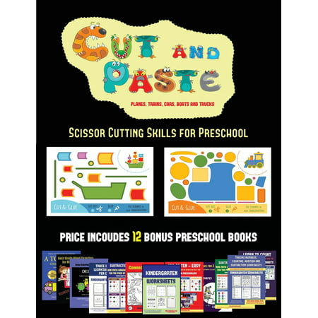Scissor Cutting Skills for Preschool (Cut and Paste Planes, Trains, Cars, Boats, and Trucks) : 20 Full-Color Kindergarten Cut and Paste Activity Sheets Designed to Develop Visuo-Perceptive Skills in Preschool Children. the Price of This Book Includes 12 Printable PDF Kindergarten Workbooks](Preschool Halloween Printable Book)