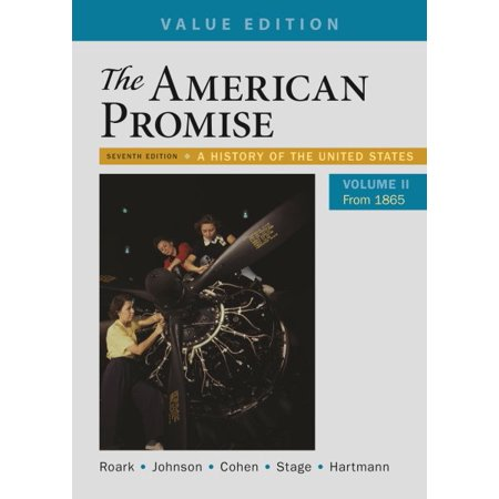 The American Promise, Volume 2 : A History of the United (American Heritage History Of The United States 1963)