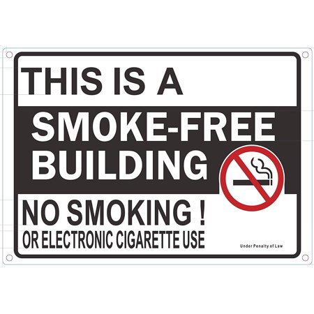 This is Smoke Free Building NO Smoking OR Electric Cigarettes USE Sign (Rust Free Aluminium - Smoke Free Cigarette