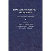 Shakespeare Without Boundaries : Essays in Honor of Dieter Mehl (Paperback)