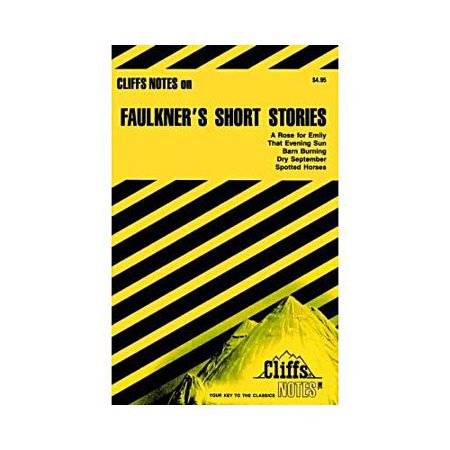 Cliffsnotes Faulkners Short Stories