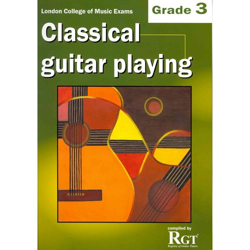 Classical Guitar Playing: Grade 3 by