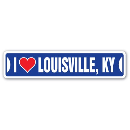 I LOVE LOUISVILLE, KENTUCKY Street Sign ky city state us wall road décor gift (Party City Louisville Kentucky)