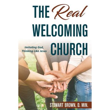The Real Welcoming Church : Imitating God, Thinking Like (Church Of God In Christ Live Stream)