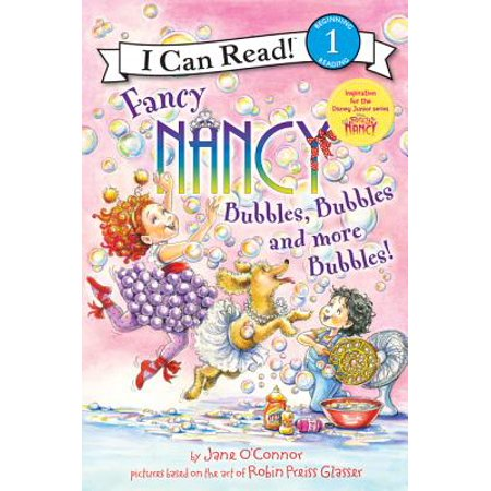 Fancy Nancy: Bubbles, Bubbles, and More Bubbles! - Halloween Fancy Nancy