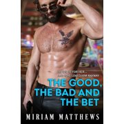 The Good, the Bad, and the Bet - eBook