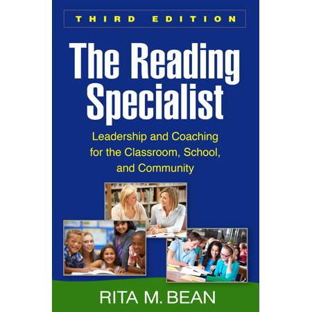 The Reading Specialist, Third Edition : Leadership and Coaching for the Classroom, School, and Community (3rd Grade Classroom Halloween Party Ideas)