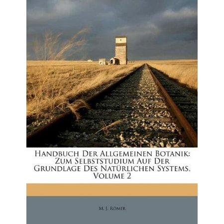 Handbuch Der Allgemeinen Botanik: Zum Selbststudium Auf Der Grundlage Des Naturlichen Systems, Volume 2 (German Edition) - image 1 of 1