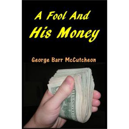 A Fool and His Money - eBook