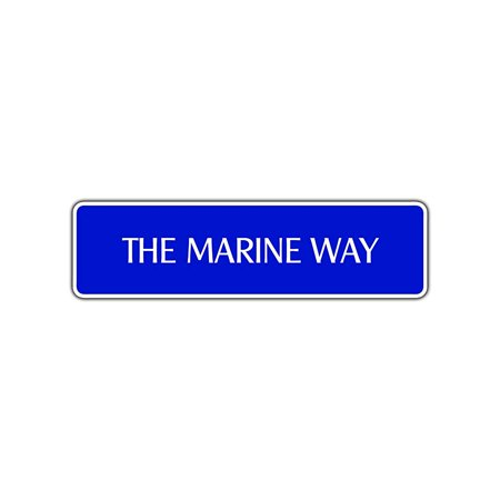 - The Marine Way Street Sign US Semper FI Corps Military Man Cave Bar Décor Gift 4x13.5