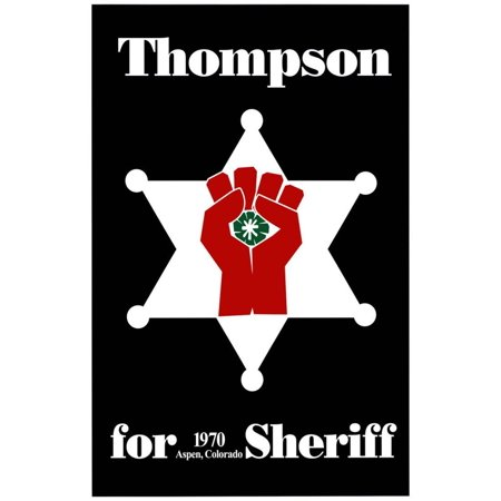 Hunter S. Thompson For Sheriff Poster - 13x19