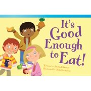 It's Good Enough to Eat! - eBook