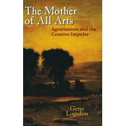 Culture of the Land: The Mother of All Arts (Hardcover)