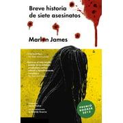 Breve historia de siete asesinatos - eBook