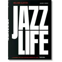 William Claxton. Jazzlife (Hardcover)