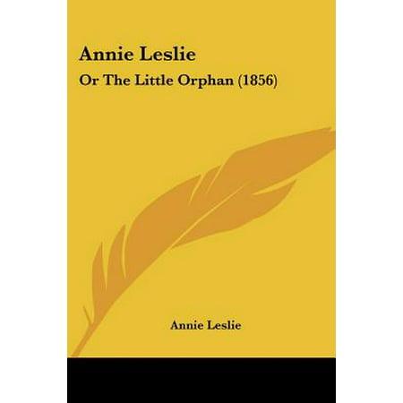 Annie Leslie : Or the Little Orphan (1856) (Annie Orphan Dress)