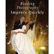 Wedding Photography Improve Quickly