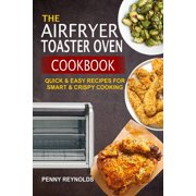 The Airfryer Toaster Oven Cookbook (Paperback)