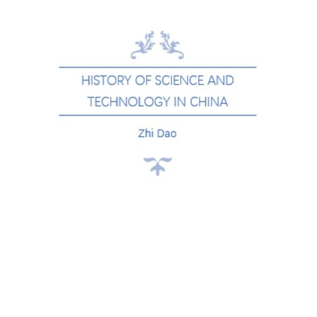 History of Science and Technology in China - (History Of Science And Technology In China)