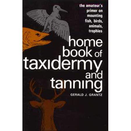 Home Book of Taxidermy and Tanpb (Fish Trophy)