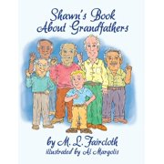 Shawn's Book about Grandfathers