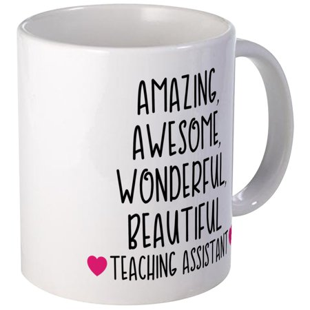 CafePress - Amazing Teaching Assistant - Unique Coffee Mug, Coffee Cup