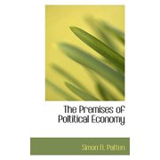 The Premises of Poltitical Economy