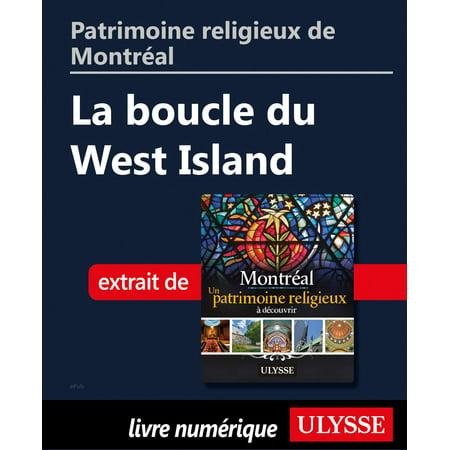 Patrimoine religieux de Montréal: La boucle du West Island - eBook