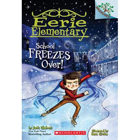 School Freezes Over!: A Branches Book (Eerie Elementary #5) - Elementary School Halloween Game Ideas