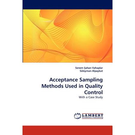 Acceptance Sampling Methods Used in Quality Control