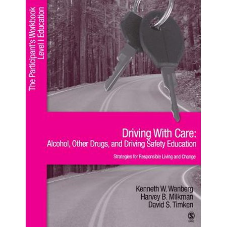 Other Alcohol - Driving with Care: Alcohol, Other Drugs, and Driving Safety Education-Strategies for Responsible Living : The Participant's Workbook, Level 1 Education