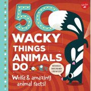 50 Wacky Things Animals Do : Weird & Amazing Animal Facts!