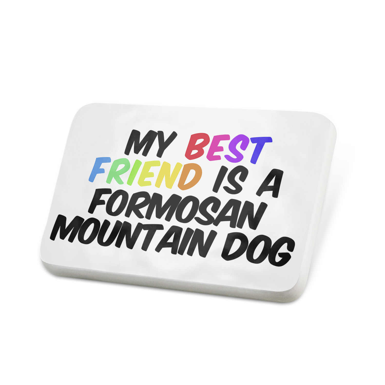 Porcelein Pin My best Friend a Formosan Mountain Dog from Taiwan Lapel Badge – NEONBLOND