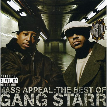 Mass Appeal: Best of Gang Starr (explicit) ()