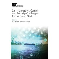 Energy Engineering: Communication, Control and Security Challenges for the Smart Grid (Hardcover)
