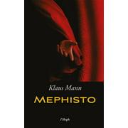 Mephisto: Roman einer Karriere - eBook